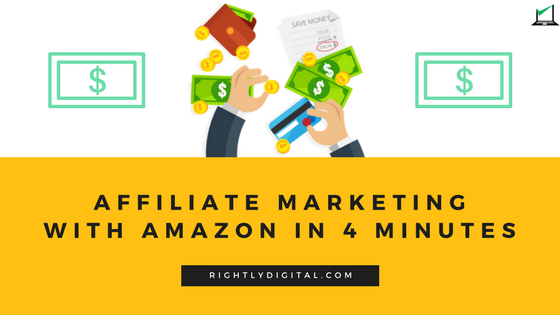 How to start Affiliate Marketing with Amazon in 4 minutes