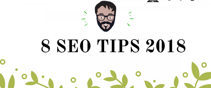 8 SEO Tips You Can't Afford To Ignore in 2018