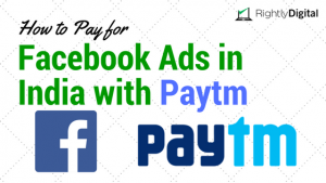 How to Pay for Facebook Ads in India with Paytm