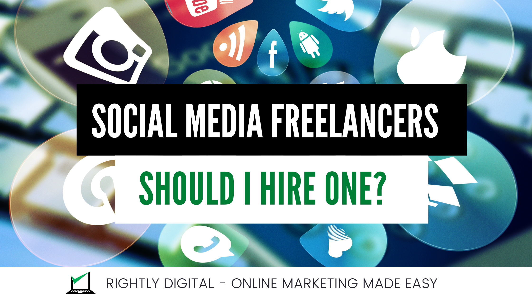 Why Hire a Social Media Marketing Freelancer In Mumbai?