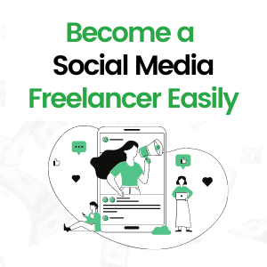 How to Become a Social Media Marketing Freelancer and Get Clients Easily